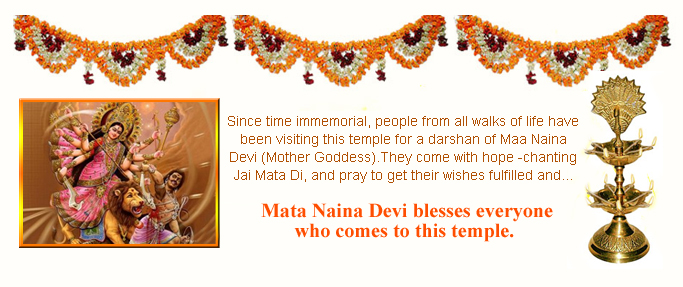 Mata Naina Devi blesses everyone who comes to This temple.